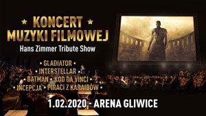 Arena Gliwice: Koncert Muzyki Filmowej - Hans Zimmer Tribute Show
