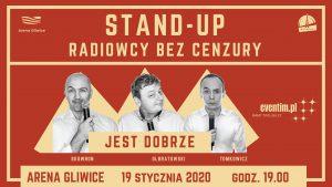 Arena Gliwice: Radiowcy bez cenzury – Stand Up