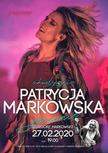 Gliwice: Patrycja Markowska Akustycznie feat Grzegorz Markowski w CKS Mrowisko