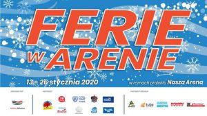 Arena Gliwice: Ferie Zimowe 2020