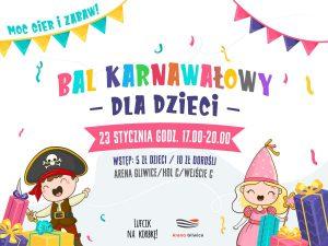Arena Gliwice: Bal Karnawałowy dla dzieci