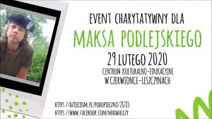 Czerwionka-Leszczyny:  Event charytatywny* dla G.I.MAX - Max Walczy w CKE