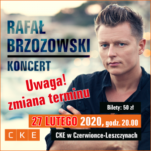 CKE Czerwionka-Leszczyny: Rafał Brzozowski - koncert