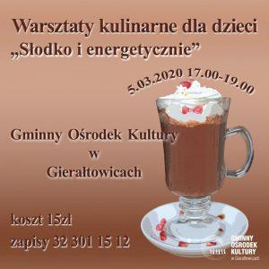 """GOK Gierałtowice: Warsztaty kulinarne dla dzieci """" Słodko i energetycznie"""""""