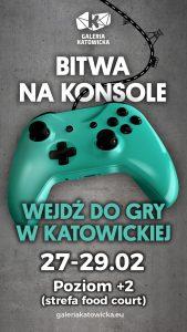 Katowice: BITWA NA KONSOLE, CZYLI FESTIWAL GAMINGOWY W GALERII KATOWICKIEJ