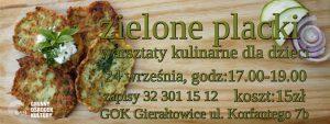 GOK Gierałtowice: Zielone placki - warsztaty kulinarne dla dzieci