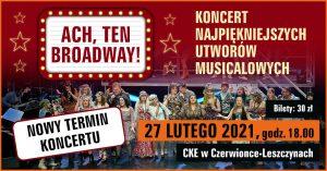 CKE Czerwionka-Leszczyny: ACH, TEN BROADWAY! - koncert