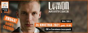 CKE Czerwionka-Leszczyny: Koncert LemON