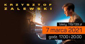 CKE Czerwionka-Leszczyny: Koncert Krzysztof Zalewski