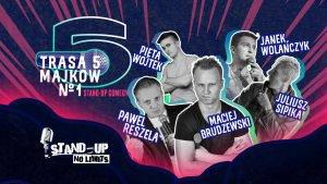 Powstańcza Rybnik: Stand-up Comedy- Trasa 5 Majków @ Rybnik | śląskie | Polska