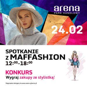 Arena Gliwice: Spotkanie z Maffashion @ Gliwice | śląskie | Polska